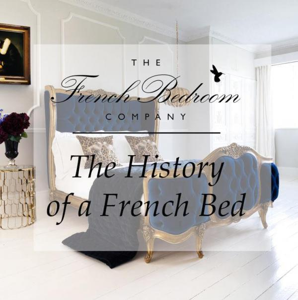 The History of French Bedroom Style