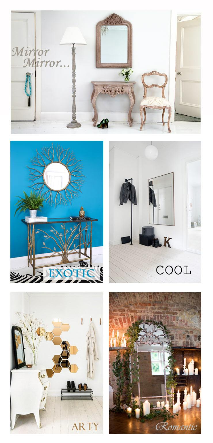 Collage of various mirrors in lovely homes including classic, exotic, cool, contemporary, modern, arty and romantic mirrors