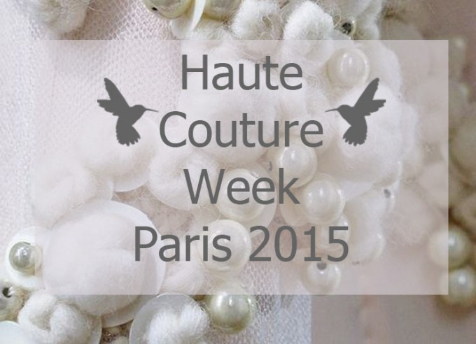 Paris Haute Couture Week 2015 - Our Picks