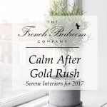 Calm After Gold Rush | Serene Interiors for 2017