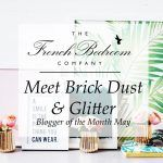 Meet Brick Dust & Glitter | Blogger of the Month May