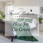 How To: Go Green