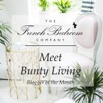 Meet Bunty Living | Blogger of the Month
