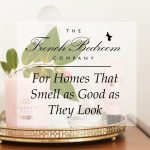 For Homes That Smell as Good as They Look